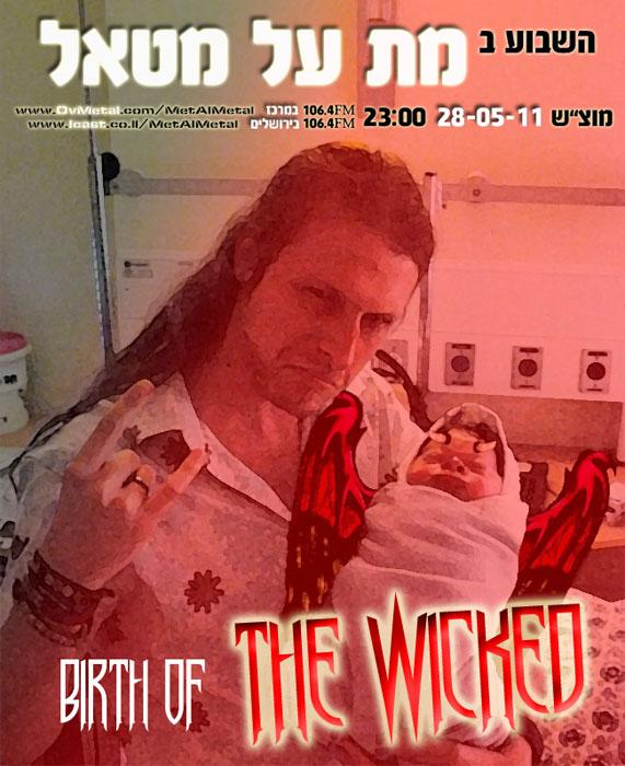 תוכנית 163 – Birth Of The Wicked