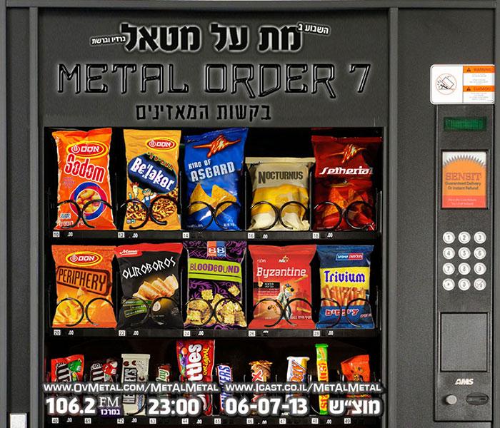 תוכנית 239 – Metal Order 7